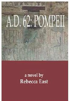 A. D. 62: Pompeii by Rebecca East